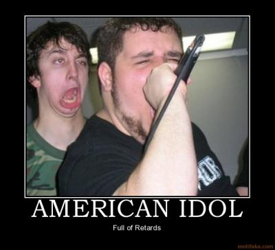 american_idol_demotivational_poster_1221165333.jpg