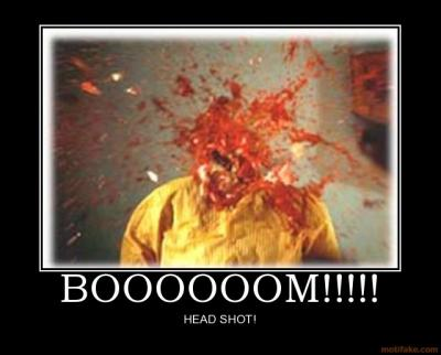 boooooom_head_shot_head_expload_lulz_vega_demotivational_poster_1219483330.jpg